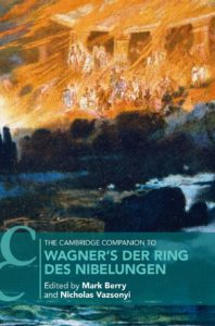 book, Wagner, opera, The Ring, Cambridge, Mark Berry, Nicholas Vazsonyi