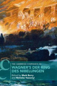 book, Wagner, opera, The Ring, Cambridge, Mark Berry, Nicholas Vazsonyi